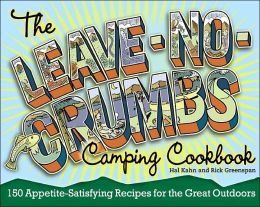 The Leave-No-Crumbs Cookbook: 150 Recipes for the Great Outdoors