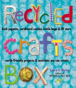 Recycled Crafts Book: Sock Puppets, Cardboard Castles, Soap Jug Guitars