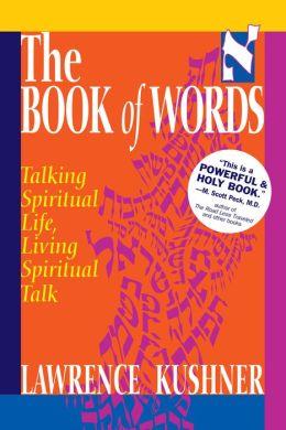 The Book of Words: Talking Spiritual Life, Living Spiritual Talk