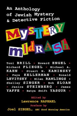 Mystery Midrash: An Anthology of Jewish Mystery and Detective Fiction