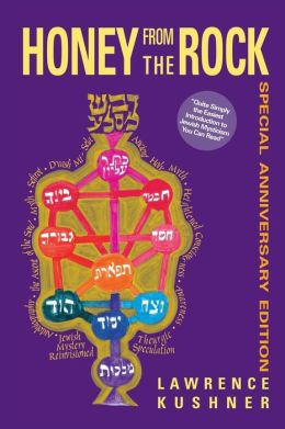 Honey from the Rock: An Easy Introduction to Jewish Mysticism