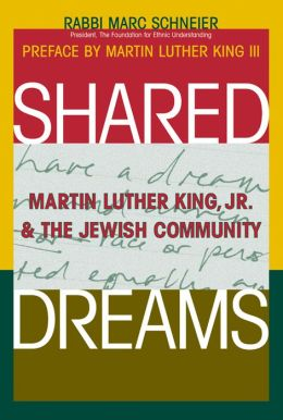 Shared Dreams: Martin Luther King, Jr. & the Jewish Community