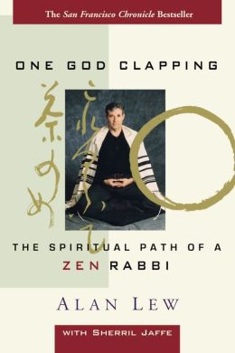 One God Clapping: The Spiritual Path of a Zen Rabbi