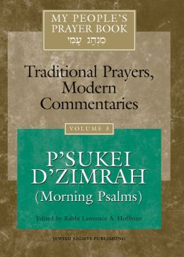 My People's Prayer Book, Vol. 3: P'sukei D'zimrah (Morning Psalms)