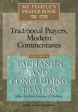 My People's Prayer Book, Vol. 6: Tachanun and Concluding Prayers
