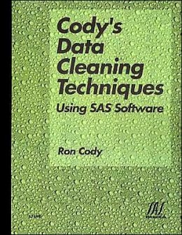 Cody's Data Cleaning Techniques Using SAS Software