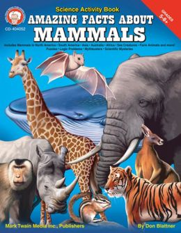Amazing Facts about Mammals