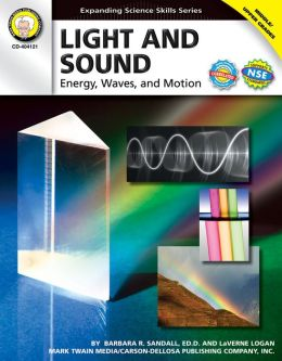 Light and Sound: Energy, Waves, and Motion (Expanding Science Skills Series)