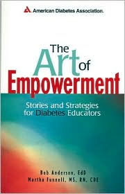 The Art of Empowerment : Stories and Strategies for Diabetes Educators