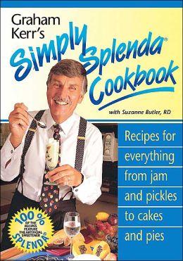 Graham Kerr's Simply Splenda Cookbook