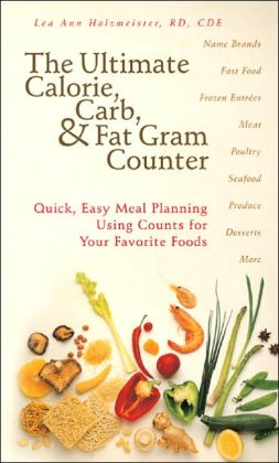 The ultimate calorie carb and fat gram counter quick easy meal