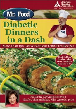 Mr. Food: Diabetic Dinners in a Dash