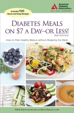 Diabetes Meals on $7 a Day-or Less!: How to Plan Healthy Menus without Breaking the Bank