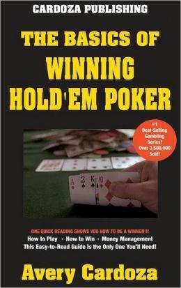 Basics of Winning Hold'em Poker