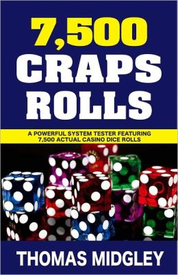 7500 Craps Rolls