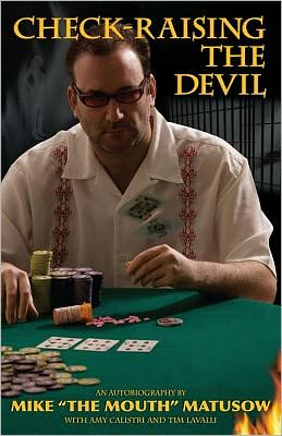Mike Matusow: Check-Raising the Devil