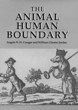 The Animal/Human Boundary: Historical Perspectives