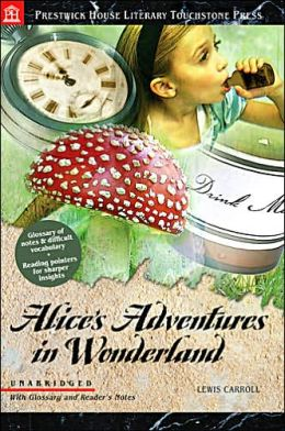 Alice's Adventures in Wonderland (Prestwick House Literary Touchstone Press Series)