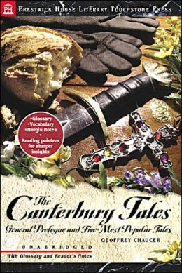 The Canterbury Tales: General Prologue and Five Most Popular Tales (Prestwick House Literary Touchstone Press Series)
