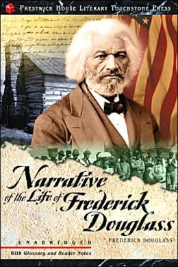 Narrative of the Life of Frederick Douglass (Prestwick House Literary Touchstone Classic Series)