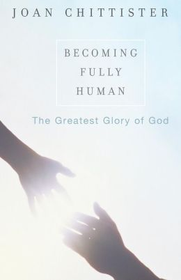 Becoming Fully Human: The Greatest Glory of God