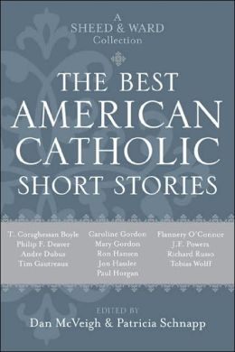 Best American Catholic Short Stories: A Sheed & Ward Collection
