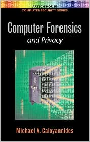 Computer Forensics and Privacy