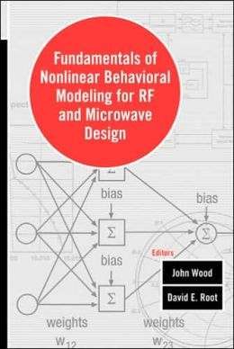 Fundamentals of Nonlinear Behavioral Modeling for RF and Microwave Design