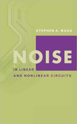 Noise In Linear And Nonlinear Circuits