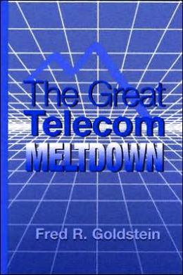 The Great Telecom Meltdown