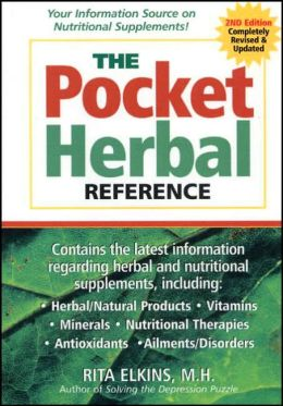 Pocket Herbal Reference, The: Your Informational Source on Nutritional Supplements