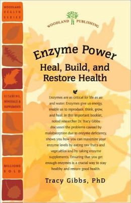 Enzyme Power: Heal, Build, and Restore Health