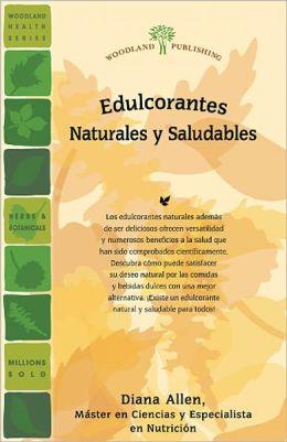 Edulcorantes Naturales y Saludables