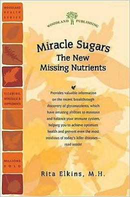 Miracle Sugars: The New Missing Nutrients