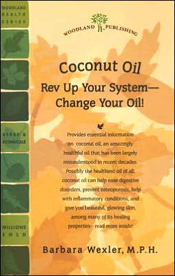 Coconut Oil: Rev Up Your System - Change Your Oil!