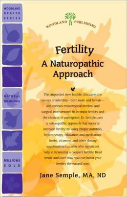 Fertility: A Naturopathic Approach