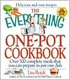 Everything One-Pot Cookbook: Over 300 Complete Meals That You Can Prepare in Just One Dish