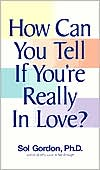 How Can You Tell If You're Really in Love?: A Guide to Finding Your Own Voice