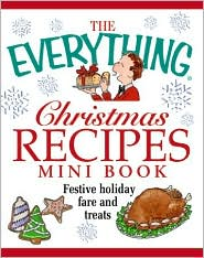 Christmas Recipes Mini Book: Festive Holiday Fare and Treats