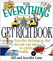 Everything Get Rich Book: Sure-Fire Techniques That Anyone Can Use to Create Wealth