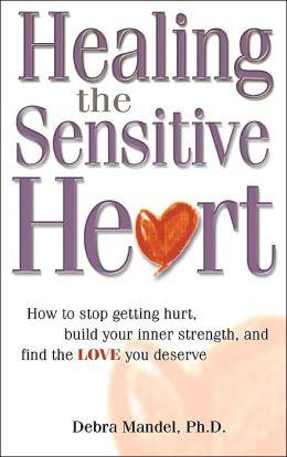 Healing the Sensitive Heart