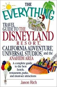 Everything Travel Guide to the Walt Disneyland Resort