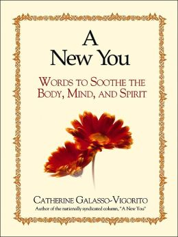 A New You: Words to Soothe the Body, Mind, and Spirit