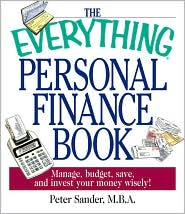 The Everything Personal Finance Book: Manage, Budget, Save, and Invest Your Money Wisely