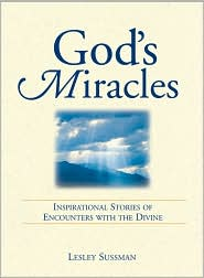God's Miracles: Inspirational Stories of Encounters with the Divine