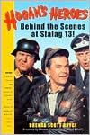 Hogan's Heroes: Behind the Scenes at Stalag 13