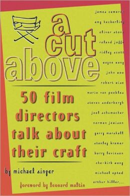 Cut Above: 50 Film Directors Talk about Their Craft