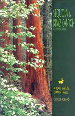Sequoia and Kings Canyon National Parks: A Place Where Giants Dwell