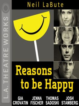 Reasons to be Happy: Reasons to be Pretty Series, Book 2