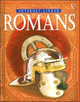 Romans (Usborne Illustrated World History Series)